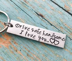 Excited to share this item from my shop: Drive safe handsome, I love you keychain - drive safe - travel - driver - trip - loved one - special gift - traveler -truck - couple gift Gifts For Boyfriend Long Distance, Cute Gifts For Girlfriend, Gifts For Your Boyfriend, Gift Boyfriend, Ideal Boyfriend, Boyfriend Ideas, Country Boyfriend Gifts, Valentine's Day Quotes, Valentines Gifts For Boyfriend