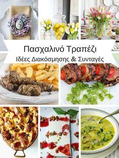 ΠΑΣΧΑΛΙΝΟ ΜΕΝΟΥ (ΣΥΝΤΑΓΕΣ & ΔΙΑΚΟΣΜΗΣΗ) - Ioanna's Notebook Greek Easter, Easter Recipes, Meat, Chicken, Food, Decor, Decorating, Dekoration, Deco