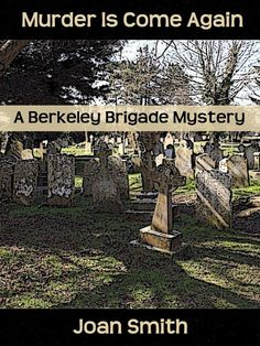 The Berkeley Brigade happen upon another mystery in Brighton, which includes a murder and the disappearance of a highwayman