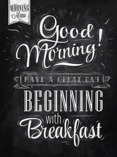 Poster belettering Goedemorgen hebben een geweldige dag begint met een ontbijt gestileerde tekening met krijt op bord Stock Illustratie