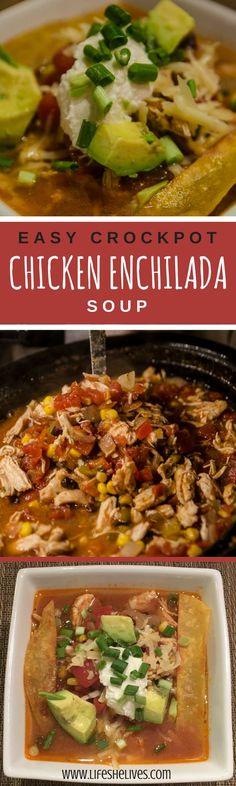 Crockpot Chicken Enchilada Soup   Crockpot Recipes   Soup Recipes   Easy Soup