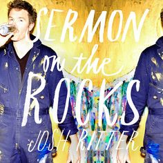 Josh Ritter is streaming his lighter eighth album 'Sermon On The Rocks' and mixes country, rock and pop music with fine lyrics.