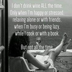 But not all the time. More #winetime #WineWednesday