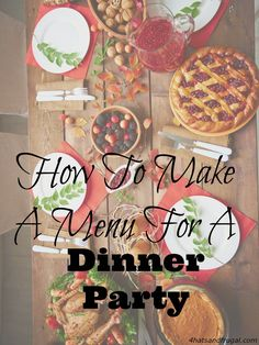 Want to have a rocking dinner party, but you're on a budget? Here are 3 money-saving secrets that show you how to make a menu for a dinner party.