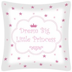 Cojín Dream Big Little Princess en rosa de Don Algodón
