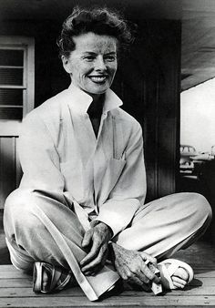 Katherine Hepburn --one of my all time favorite actresses and first truly modern woman!