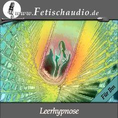 Eine Leerhypnose – Eine Erotik Hypnose für IHN kostenlos auf Gratis-Hoerspiele.de   Legale Hörbücher & Hörspiele als MP3-Download und Stream.  Von einer sexy Frauenstimme gesprochen.Hypnose?! Funktioniert das bei mir? Wenn Sie sich das schon einmal gefragt haben, dann bieten wir Ihnen mit dieser Leerhypnose eine preiswerte Möglichkeit, es herauszufinden. #hypnose #erotikhypnose Asthma, Stress, Audio, Epilepsy, Erotica, Psychological Stress