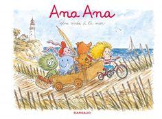 """""""Ana Ana : une virée à la mer"""" de Dormal Alexis & Roques Dominique"""