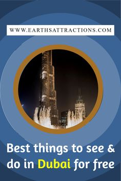 Discover the best free things to do in Dubai, UAE. If you're planning to visit Dubai soon and you want to find out the best places to visit in Dubai for free, then this Dubai on a budget guide is the perfect solution for you! Famous free attractions in Dubai - as well as cool things to see! #dubai #dubaionabudget #dubaifree #uae #dubaitravel #earthsattractions #dubaithingstodo