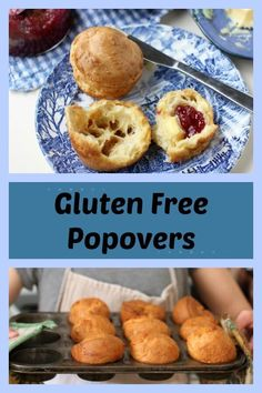 No-fail easy gluten free Popovers are crispy on the outside and moist and tender on the inside with big air pockets perfect for filling with melting butter and tangy jam.