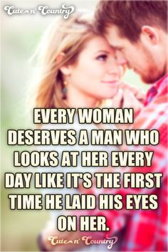 #love #woman #countrygirl #relationship  Make sure to follow Cute n' Country at http://www.pinterest.com/cutencountrycom/