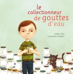 Le jour 100 et ses collections - Le collectionneur de gouttes d'eau http://lesptitsmotsdits.com/jour-100-lecole-et-ses-collections/