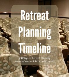 Retreat Planning Timeline - What you need to plan when. Get it at Women's Ministry Toolbox.