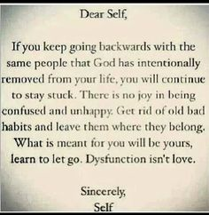 Don't go back to dysfunction, love does not live there!