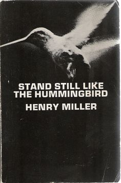 Henry Miller....luxuriating soul....
