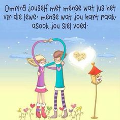 Surround yourself with people who love life. People who touch your heart, and feed your soul. Prayer For Loved Ones, Teddy Beer, Simply Life, Afrikaanse Quotes, Inspirational Qoutes, Motivational, Goeie More, Out Of Africa, Aesthetic Songs