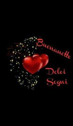 Buonanotte a tutti gli amici del mio profilo 9 Good Night, Good Morning, Dolce, Italy, Audi, Anniversary, Link, Google, Good Night Msg