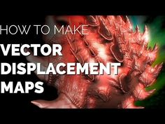 Mudbox's VECTOR DISPLACEMENT MAPS are awesome tools you need to use! - YouTube