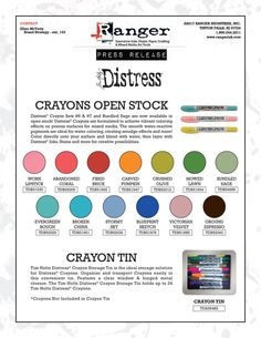 Tim Holtz - Ranger - distress crayons, more available singluarly rather as well as in sets. Also the fabby new storage tin designed for the storing the crayons loose but can be used for oh so much more :)