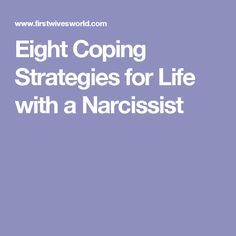 Eight Coping Strategies for Life with a Narcissist