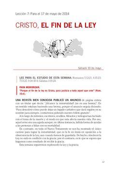 Leccion Cristo, el fin de la ley by Escuela Sabatica via slideshare. Descargue aqui: http://gramadal.wordpress.com/