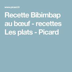Recette Bibimbap au bœuf - recettes Les plats - Picard