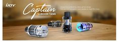 iJoy Captain Sub ohm - a superior Subohm tank, deliver nicer flavor, easier to use with a heat ventilation design