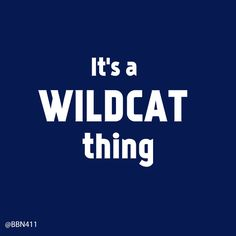 It's a Wildcat Thing #UK #Basketball #BBN