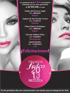 Gracias a todas las personas que nos apoyaron en la votación de Premios de la Belleza Fedco 2013, ¡Felicitaciones!