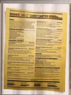 Jay-Z's Resume--    Write best resume ever.