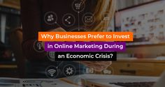 Check Out the image and know Why Businesses Prefer to Invest in Online Marketing During an Economic Crisis? Reach ProICT LLC for more online marketing strategies to be implemented. Connect with Digital Marketing professionals at +1-718-285-9928.