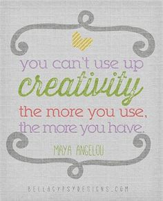 You can't use up creativity | BellaGypsy