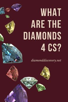 4 Cs Of Diamonds, Diamond Guide, 4 C's, My Poetry, Anniversary Ideas, Best Location, Diamond Clarity, Engagement Gifts, Make You Smile