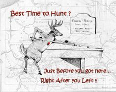 Best  time to Hunt    Buck Deer WhiteTail  by SplitSecondChange, $22.00