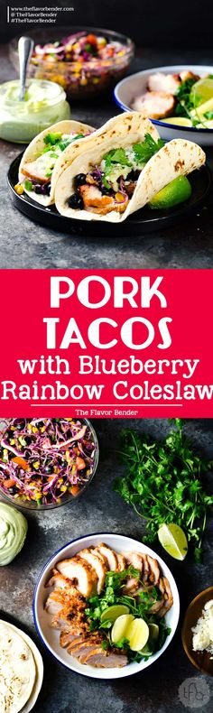 Roasted Pork Tacos with blueberry coleslaw - Tacos with tender pieces of roasted applewood smoked bacon Pork loin, and topped witha a fresh and light blueberry rainbow coleslaw with an almond honey mustard dressing (no mayonnaise), and an Jalapeno avocado crema. A meal that's ready in 30 minutes with some life saving shortcuts! via @theflavorbender [ad] #RealFlavorRealFast  @smithfieldfoods