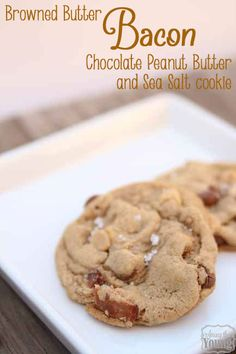 Among the Young: Browned Butter Bacon Chocolate Peanut Butter Sea Salt Cookies