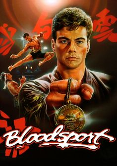 80s Movie Posters, Cinema Posters, Movie Poster Art, Bloodsport Movie, Claude Van Damme, Forest Whitaker, Bon Film, Martial Arts Movies, Cultura Pop