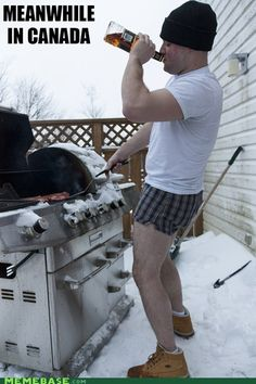 This is my husband.except replace the liquor with a beer. And he will at least wear pants outside. Canadian Beer, Canadian Culture, Canadian Things, I Am Canadian, Canadian Humour, Canada Memes, Canada Funny, Canada Eh, Laugh A Lot