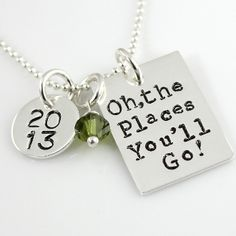 This is so awesome and is so our theme with Ava. Should I just buy now and save it for her 18th bday?!?! Dr Seuss Necklace   Graduation Charm   Oh, the Places You'll Go!