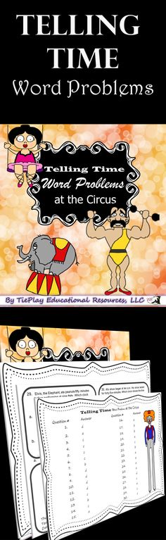 Price $4.00 Are your kids ready for the Big Top? These fun circus task cards can be used as a class game, in cooperative learning groups or at a math center. In Telling Time Word Problems at the Circus, learners answer questions about time with entertaining circus characters such as, Juggle Bear, Tina the Tight Rope Walker and Al, the Alligator Wrestler. This lesson includes 30 circus task cards, a key, lesson plans, optional directions for use, and two awards cards.
