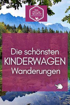 Das sind die besten #Wanderungen mit #Kinderwagen ✔️ unsere Beschreibungen aus erster Hand und was du beim #wandern mit Kinderwagen beachten solltest - die perfekten Touren in #Deutschland #Österreich #Südtirol ✔️ alle Ziele und Tipps für deinen #Ausflug ✔️