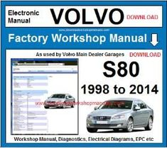 VOLVO S80  Workshop Service Repair Manual Download  1998 to 2014 This is the same manual used by Volvo main Dealer Garages. Download Now Just £9.95 / $13.00 Volvo S80, Volvo Cars, Brake System, Parts Catalog, Repair Shop, Wheels And Tires, Garages, Spare Parts, Repair Manuals