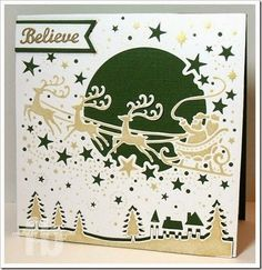 Believe created by Frances Byrne using Over The Rooftops die – Die'sire / Crafter's Companion