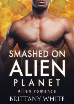 Smashed on Alien Planet