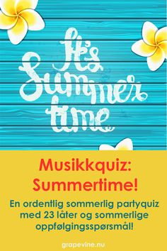 A real summery party quiz with international summer hits for that summer party with friends or colleagues, for barbecues, after-work or family gatherings during the summer! This is a wonderful, international summer music quiz! Birthday Party Games For Kids, Quiz, Summer Parties, News Songs, Grape Vines, Summer Time, Bbq, This Or That Questions, After