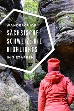 Wandern in der Sächsischen Schweiz: Highlights in drei Etappen