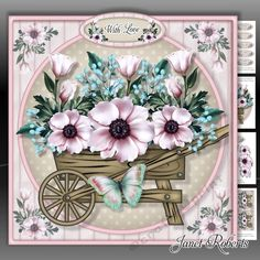 Pink Rose Barrow Mini Kit by Janet Roberts This lovely topper will fit on the front of an 8 x 8 card blank but it can be made smaller in any graphic program 4 A4 sheets of decoupage choice of sentiments matching insert and gift card