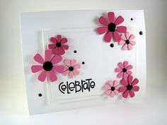 Pink - flower dies from MFT and sentiment from Paper Smooches - very simple and pretty!