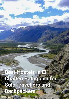 Best Hostels in El Chalten, Patagonia for Solo Travellers and Backpackers: El Chalten is in the Patagonian region of Southern Argentina. It…