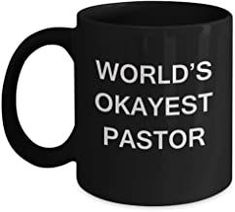 World's Okayest Pastor - Black Porcelain Coffee Cup,Premium 11 oz Funny Mugs Black coffee cup Gifts Ideas